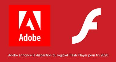 Adobe Flash c'est fini !